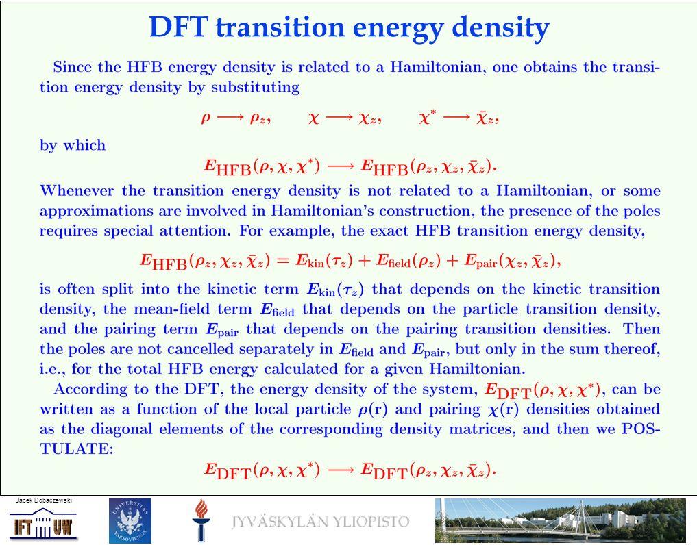 Jacek Dobaczewski DFT transition energy density