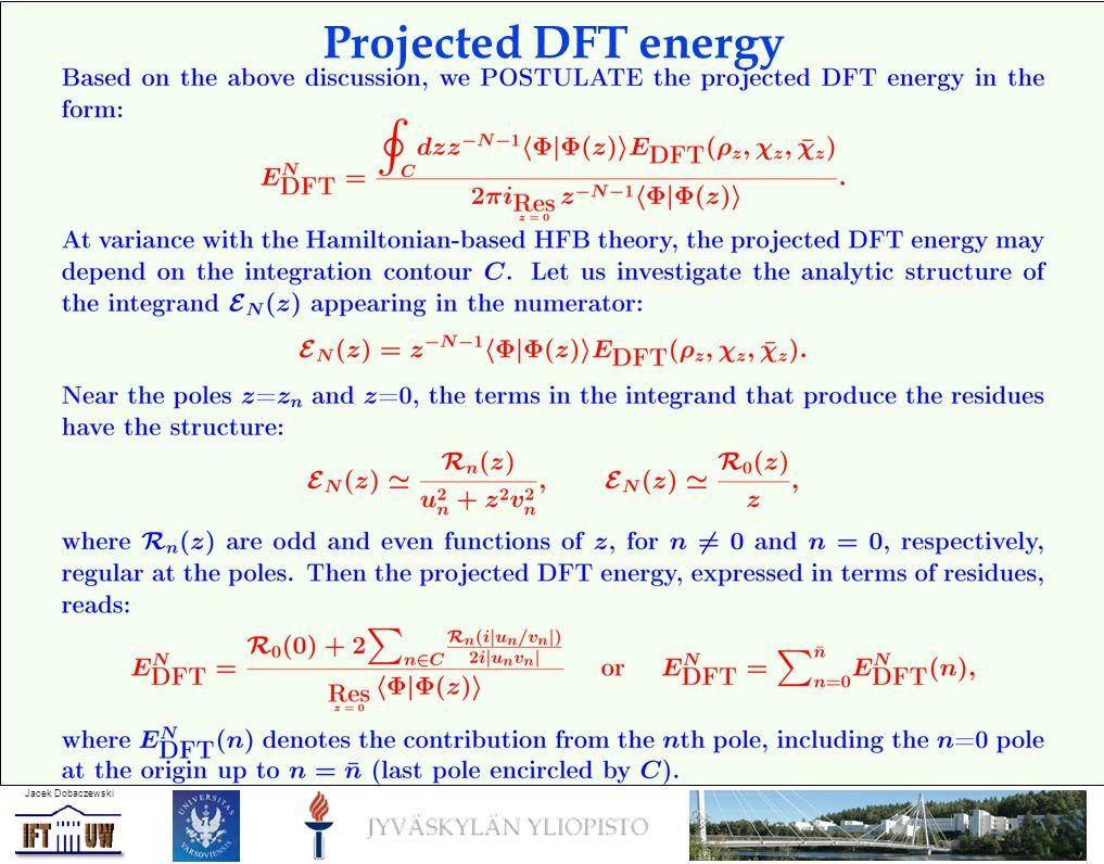 Jacek Dobaczewski Projected DFT energy