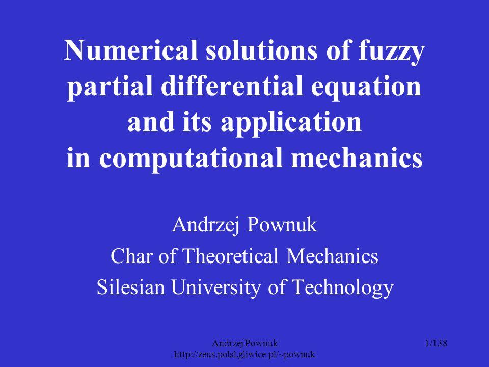 Andrzej Pownuk http://zeus.polsl.gliwice.pl/~pownuk 132/138 Upper probability of the stability