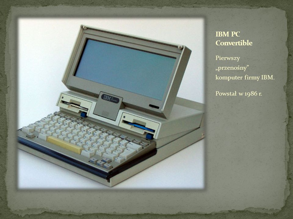 """Pierwszy """"przenośny komputer firmy IBM. Powstał w 1986 r."""