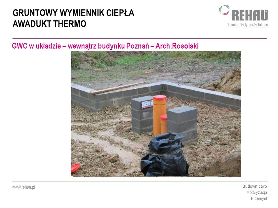 GRUNTOWY WYMIENNIK CIEPŁA AWADUKT THERMO Budownictwo Motoryzacja Przemysł www.rehau.pl GWC w układzie Tichelmana DN 200 w Krakowie