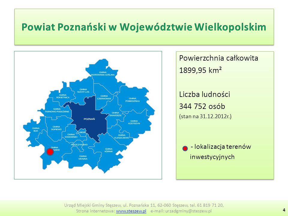Powierzchnia całkowita 1899,95 km² Liczba ludności 344 752 osób (stan na 31.12.2012r.) - lokalizacja terenów inwestycyjnych Powierzchnia całkowita 1899,95 km² Liczba ludności 344 752 osób (stan na 31.12.2012r.) - lokalizacja terenów inwestycyjnych Urząd Miejski Gminy Stęszew, ul.