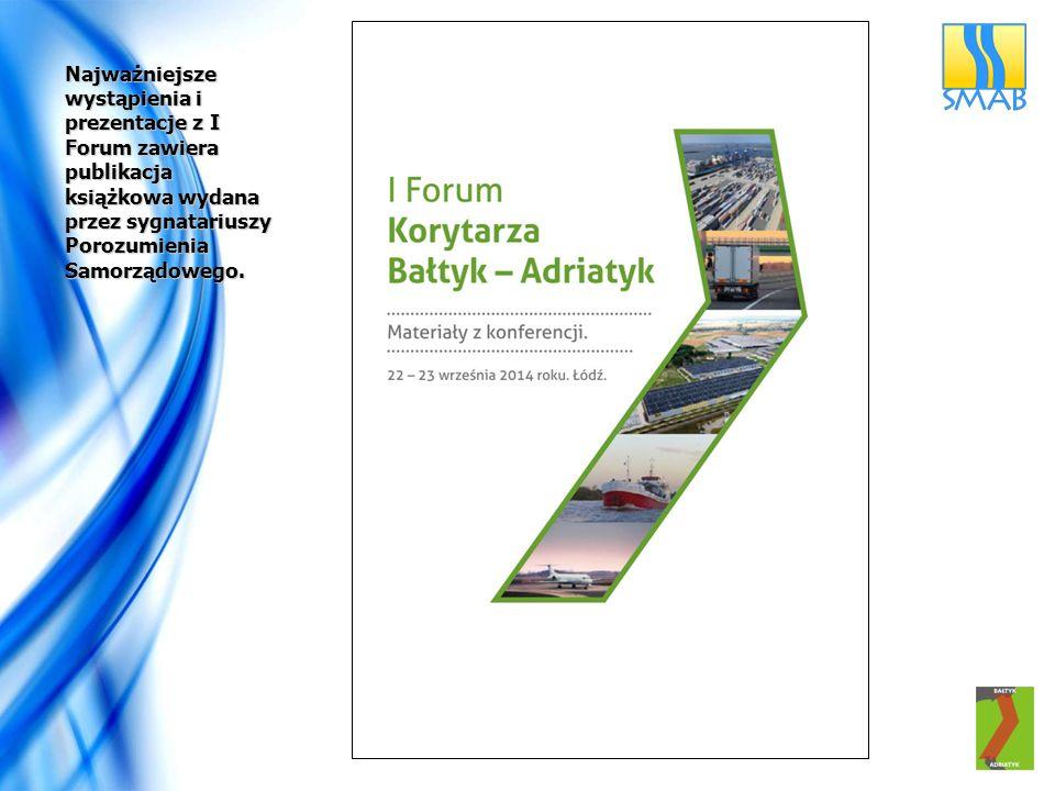 Najważniejsze wystąpienia i prezentacje z I Forum zawiera publikacja książkowa wydana przez sygnatariuszy Porozumienia Samorządowego.