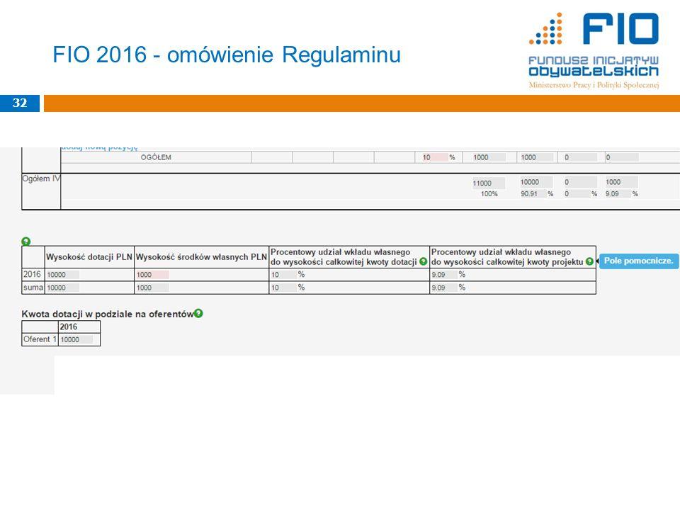 FIO 2016 - omówienie Regulaminu 32