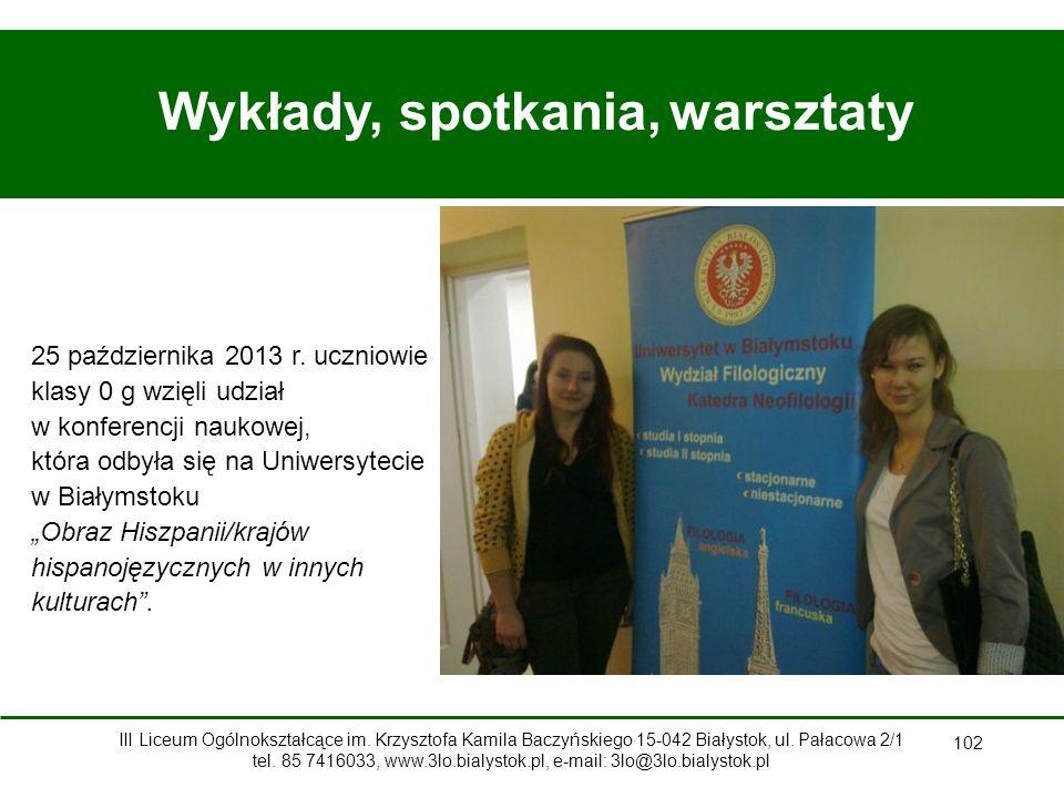 102 Wykłady, spotkania, warsztaty 25 października 2013 r.
