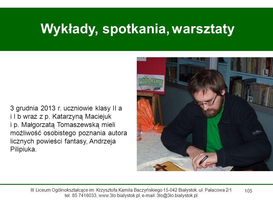 105 Wykłady, spotkania, warsztaty 3 grudnia 2013 r.