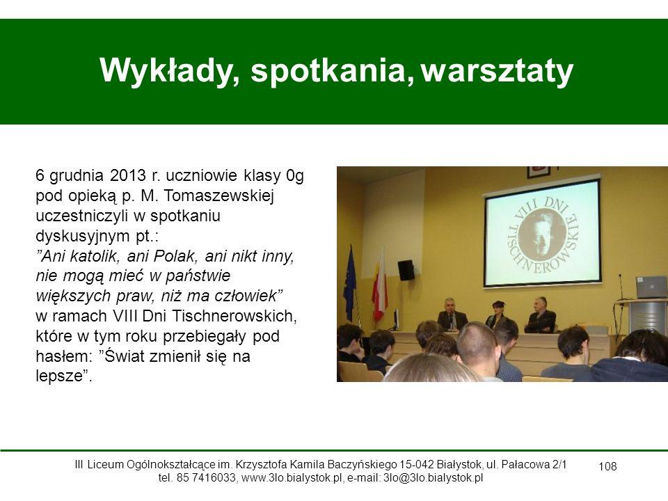 108 Wykłady, spotkania, warsztaty 6 grudnia 2013 r.