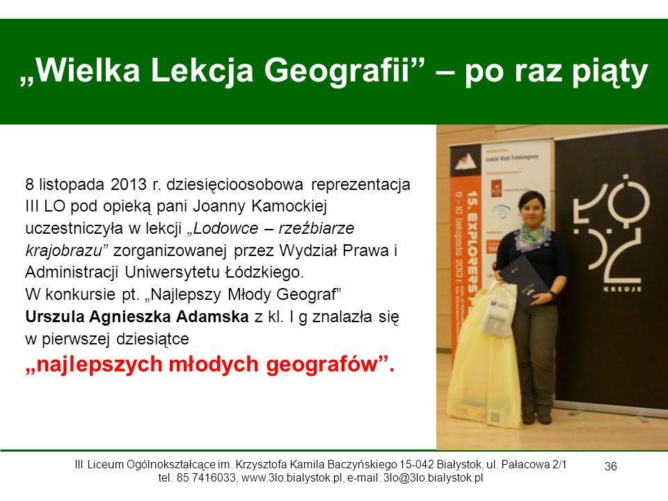 """36 """"Wielka Lekcja Geografii – po raz piąty 8 listopada 2013 r."""