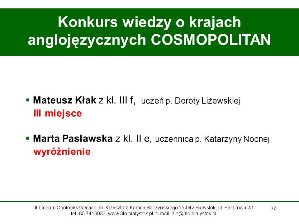 37 Konkurs wiedzy o krajach anglojęzycznych COSMOPOLITAN  Mateusz Kłak z kl.