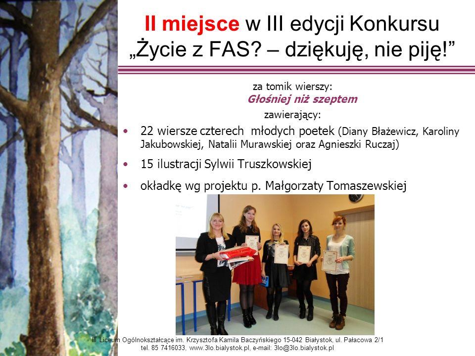 """II miejsce w III edycji Konkursu """"Życie z FAS."""