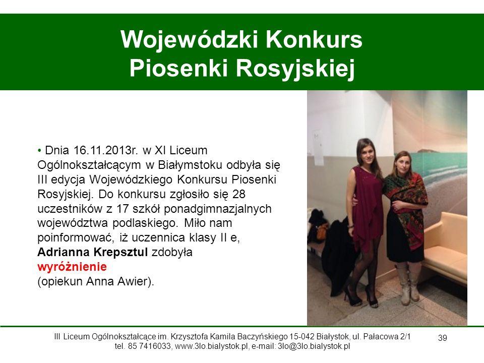 39 Wojewódzki Konkurs Piosenki Rosyjskiej Dnia 16.11.2013r.