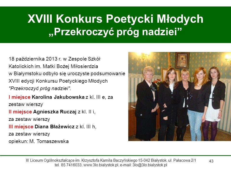 """43 XVIII Konkurs Poetycki Młodych """"Przekroczyć próg nadziei 18 października 2013 r."""