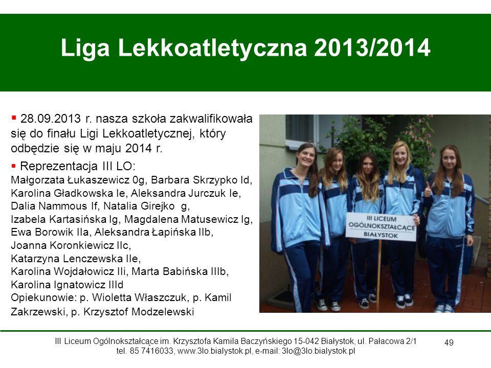 49 Liga Lekkoatletyczna 2013/2014  28.09.2013 r.