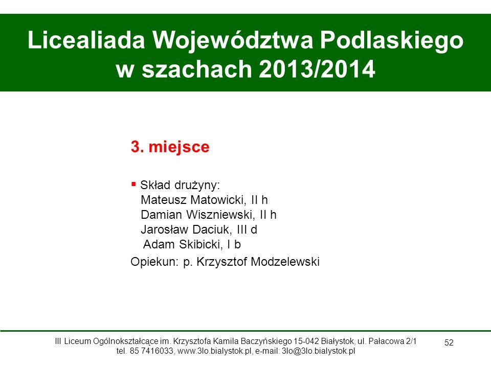 52 Licealiada Województwa Podlaskiego w szachach 2013/2014 3.