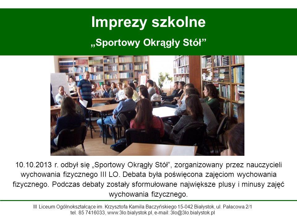 """Imprezy szkolne """"Sportowy Okrągły Stół 10.10.2013 r."""