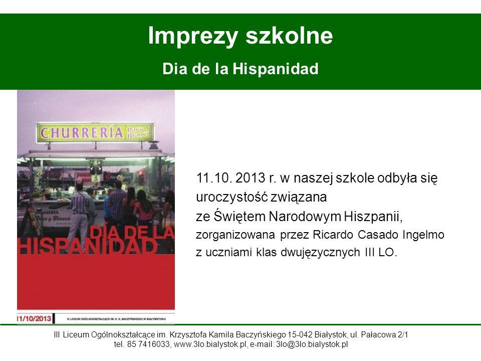 Imprezy szkolne Dia de la Hispanidad 11.10.2013 r.