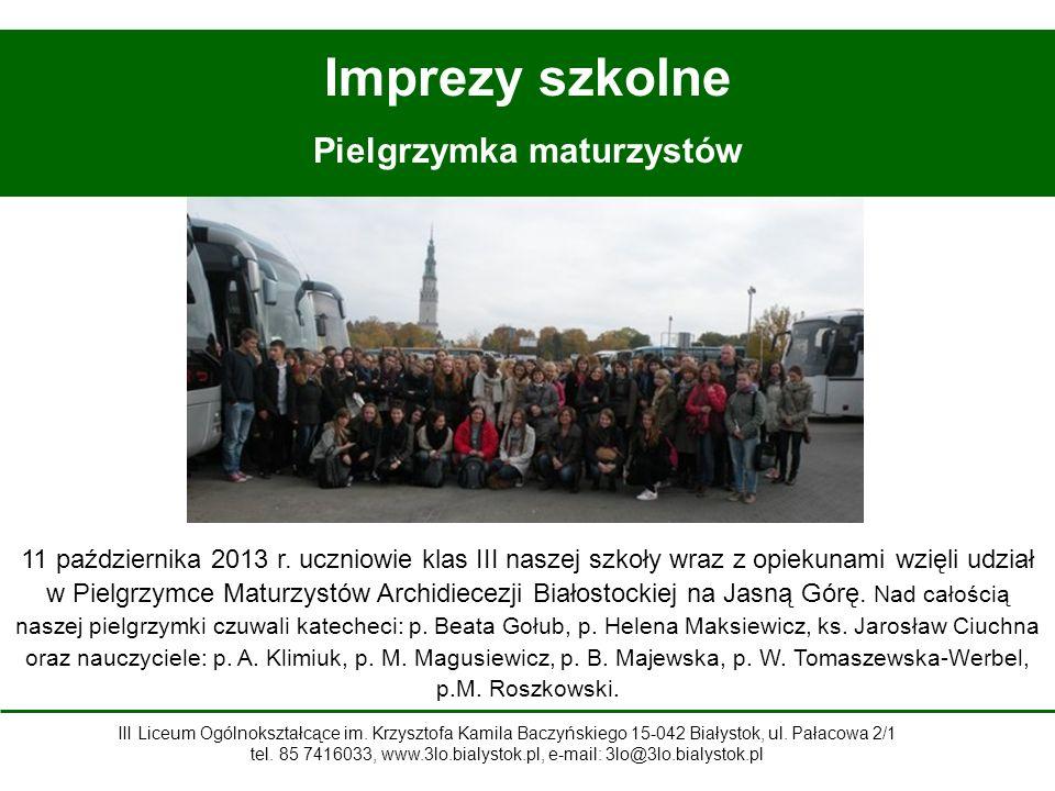 Imprezy szkolne Pielgrzymka maturzystów 11 października 2013 r.