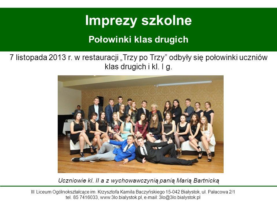 Imprezy szkolne Połowinki klas drugich Uczniowie kl.