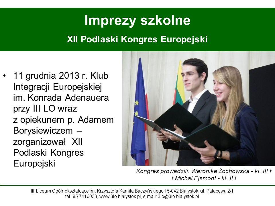 11 grudnia 2013 r.Klub Integracji Europejskiej im.