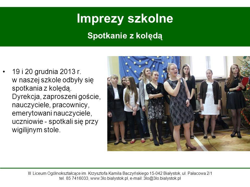 19 i 20 grudnia 2013 r.w naszej szkole odbyły się spotkania z kolędą.