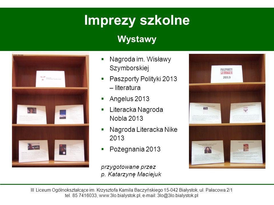Imprezy szkolne Wystawy  Nagroda im.