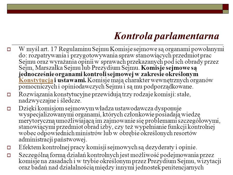 Kontrola parlamentarna  W myśl art.