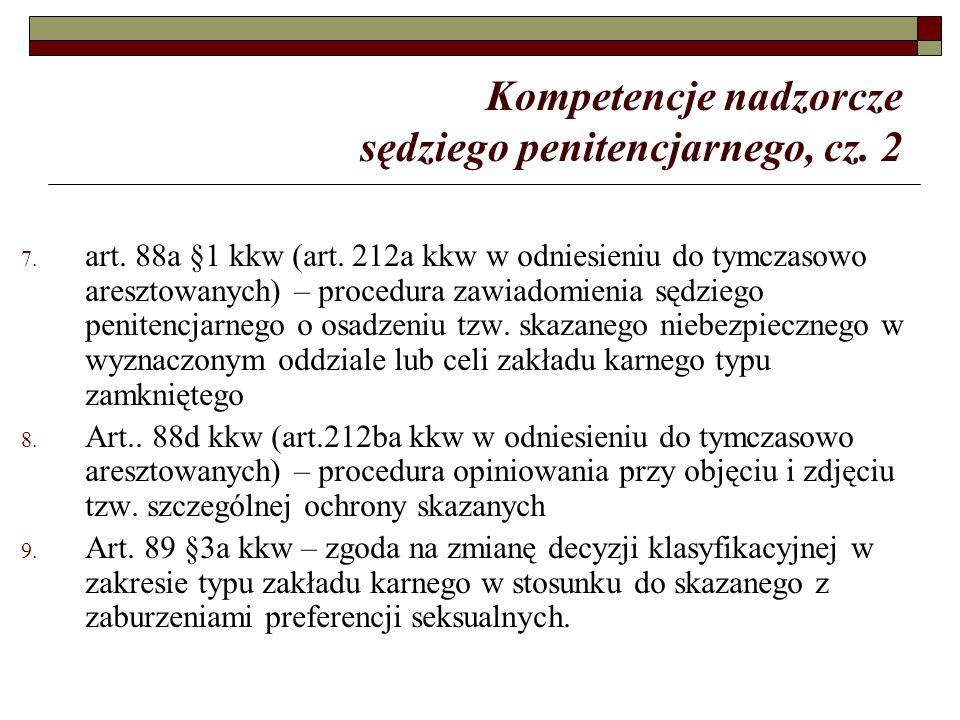 Kompetencje nadzorcze sędziego penitencjarnego, cz.