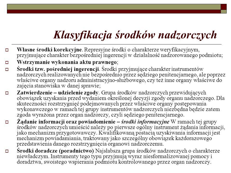 Klasyfikacja środków nadzorczych  Własne środki korekcyjne.