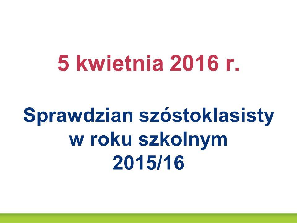 www.cke.edu.pl, www.sprawdzian6.nowaera.pl Podstawa prawna Sprawdzian jest przeprowadzany na mocy art.