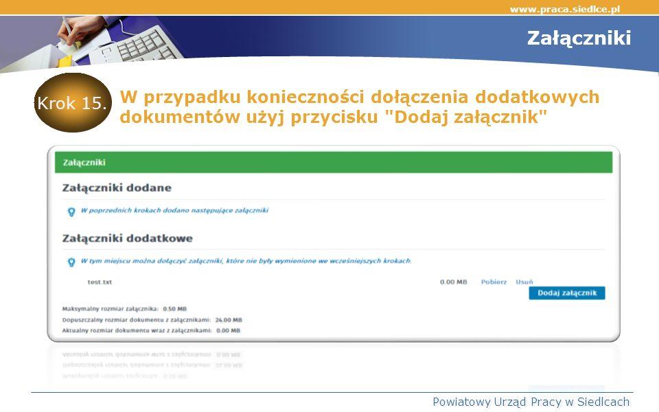 www.praca.siedlce.pl Powiatowy Urząd Pracy w Siedlcach Krok 15.