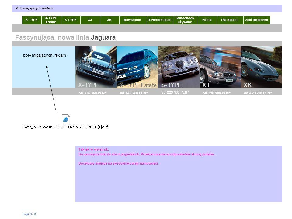 Slajd Nr 4 X-TYPE Estate S-TYPEXJXKR Performance Samochody używane Dla KlientaSieć dealerskaNewsroomFirma Lewe, górne menu Zbuduj swojego Jaguara Jazda próbna Jaguar Financial Services Jaguar Boutique Prospekty x .
