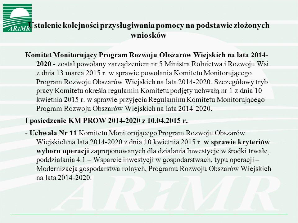 Ustalenie kolejności przysługiwania pomocy na podstawie złożonych wniosków Komitet Monitorujący Program Rozwoju Obszarów Wiejskich na lata 2014- 2020