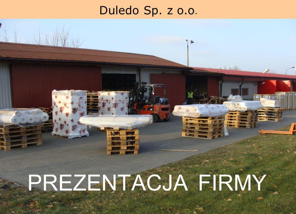 Duledo Sp. z o.o. www.duledo.pl PREZENTACJA FIRMY
