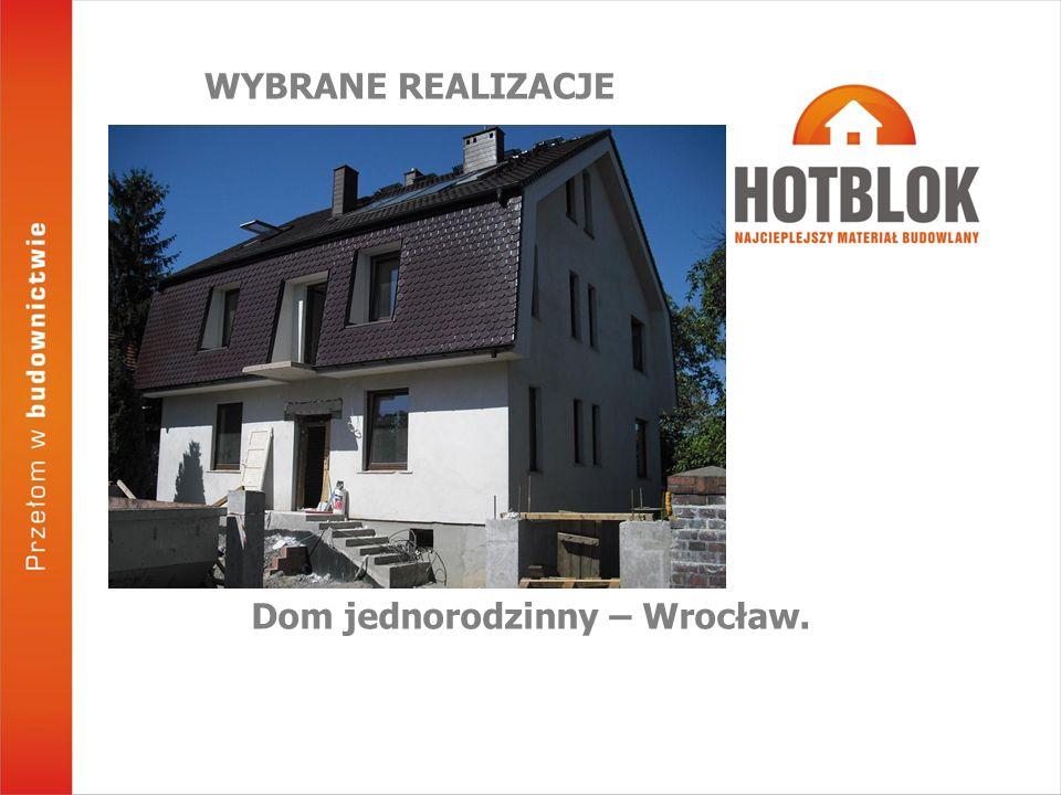 Dom jednorodzinny – Wrocław. WYBRANE REALIZACJE