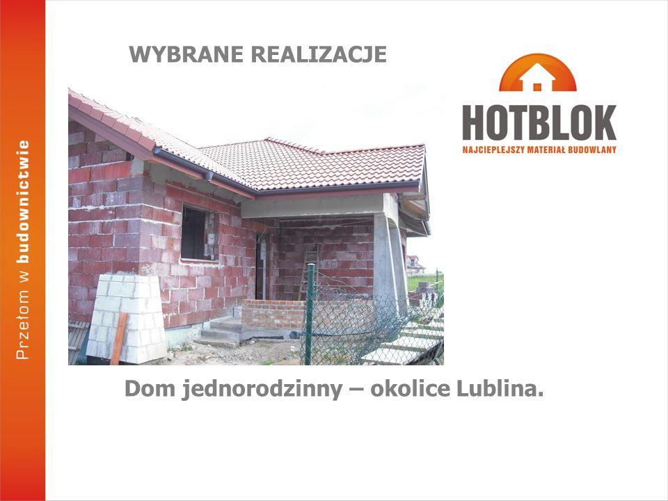 Dom jednorodzinny – okolice Lublina. WYBRANE REALIZACJE