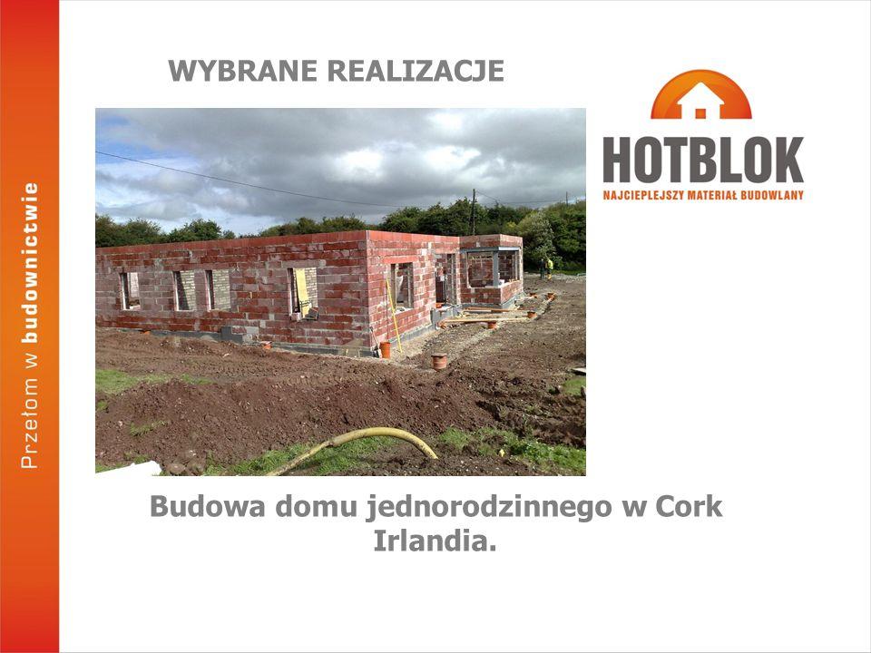 Budowa domu jednorodzinnego w Cork Irlandia. WYBRANE REALIZACJE