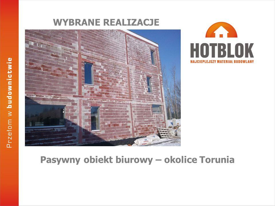 Pasywny obiekt biurowy – okolice Torunia WYBRANE REALIZACJE