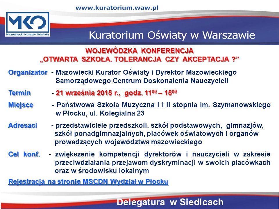 """WOJEWÓDZKA KONFERENCJA """"OTWARTA SZKOŁA."""