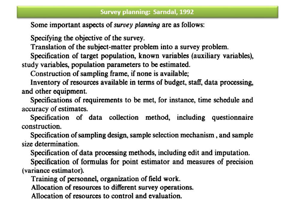 Survey planning: Sarndal, 1992