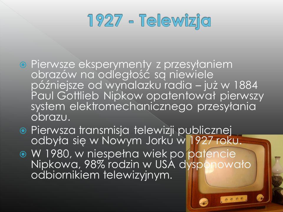  Pierwsze eksperymenty z przesyłaniem obrazów na odległość są niewiele późniejsze od wynalazku radia – już w 1884 Paul Gottlieb Nipkow opatentował pi