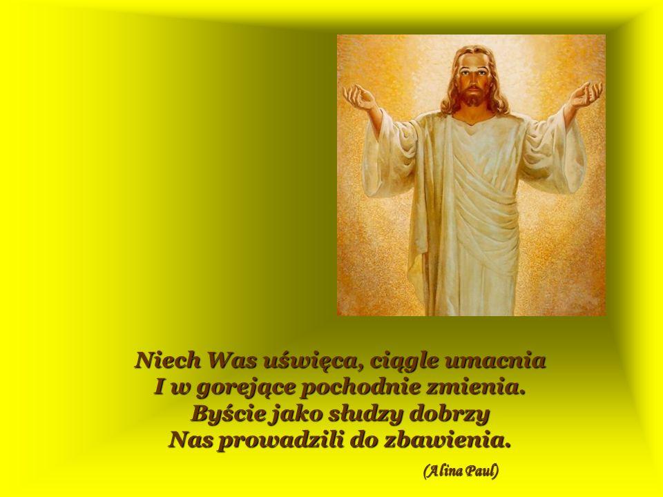 Niech Was Pan Jezus – Najwyższy Kapłan – Napełnia duchem kapłaństwa Swego.