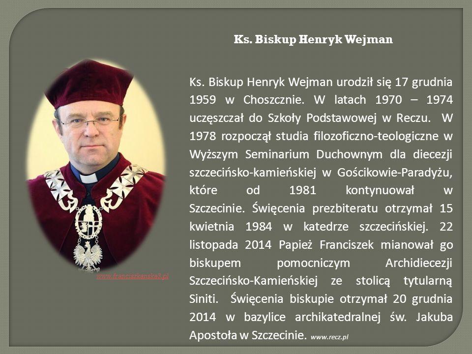 Ks. Biskup Henryk Wejman urodził się 17 grudnia 1959 w Choszcznie. W latach 1970 – 1974 uczęszczał do Szkoły Podstawowej w Reczu. W 1978 rozpoczął stu