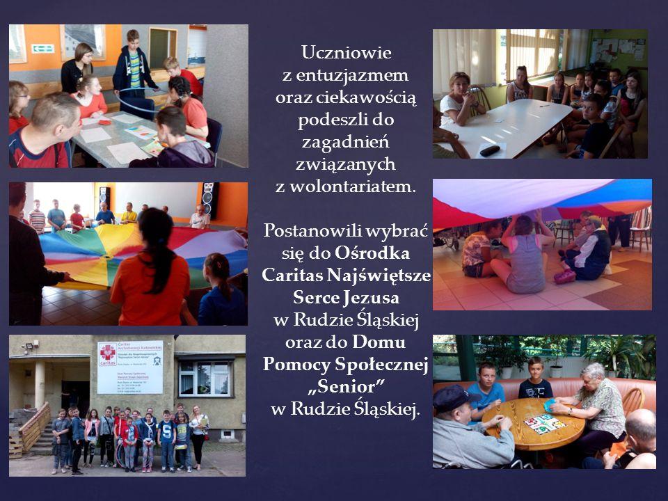 Uczniowie z entuzjazmem oraz ciekawością podeszli do zagadnień związanych z wolontariatem. Postanowili wybrać się do Ośrodka Caritas Najświętsze Serce