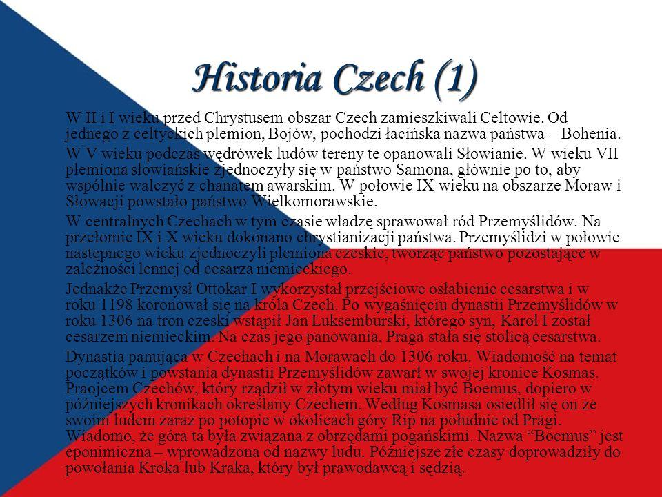 Historia Czech (1) W II i I wieku przed Chrystusem obszar Czech zamieszkiwali Celtowie. Od jednego z celtyckich plemion, Bojów, pochodzi łacińska nazw