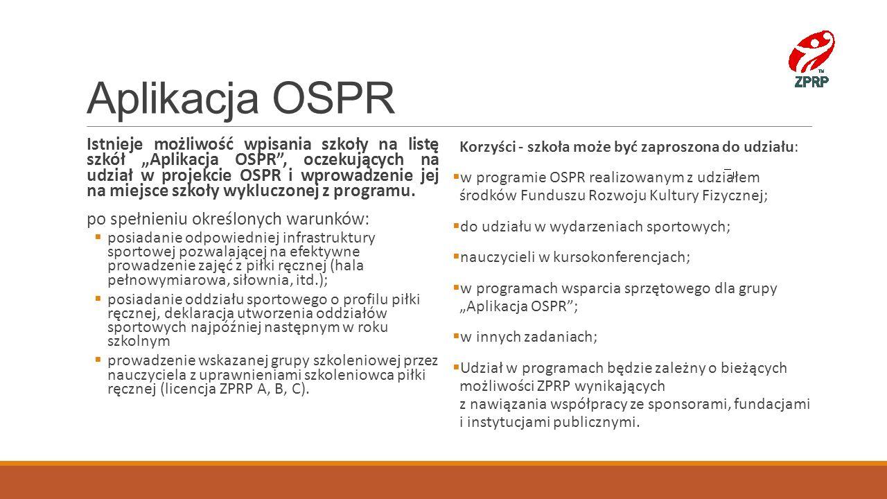 """Aplikacja OSPR Istnieje możliwość wpisania szkoły na listę szkół """"Aplikacja OSPR"""", oczekujących na udział w projekcie OSPR i wprowadzenie jej na miejs"""