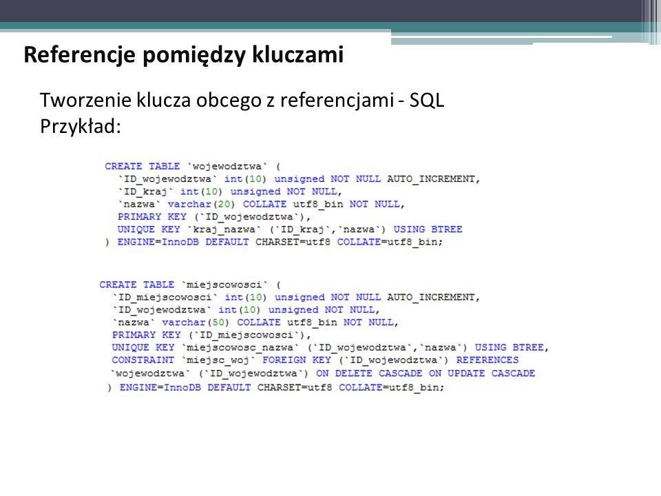 Tworzenie klucza obcego z referencjami - SQL Przykład: Referencje pomiędzy kluczami
