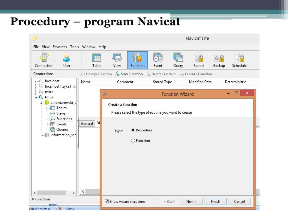 Procedury – program Navicat