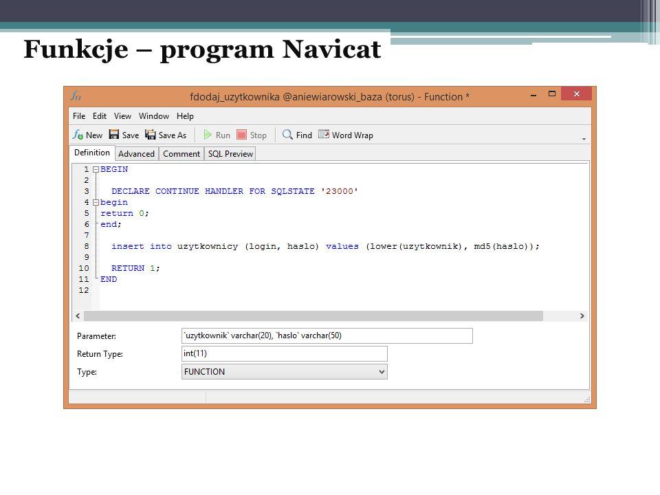 Funkcje – program Navicat