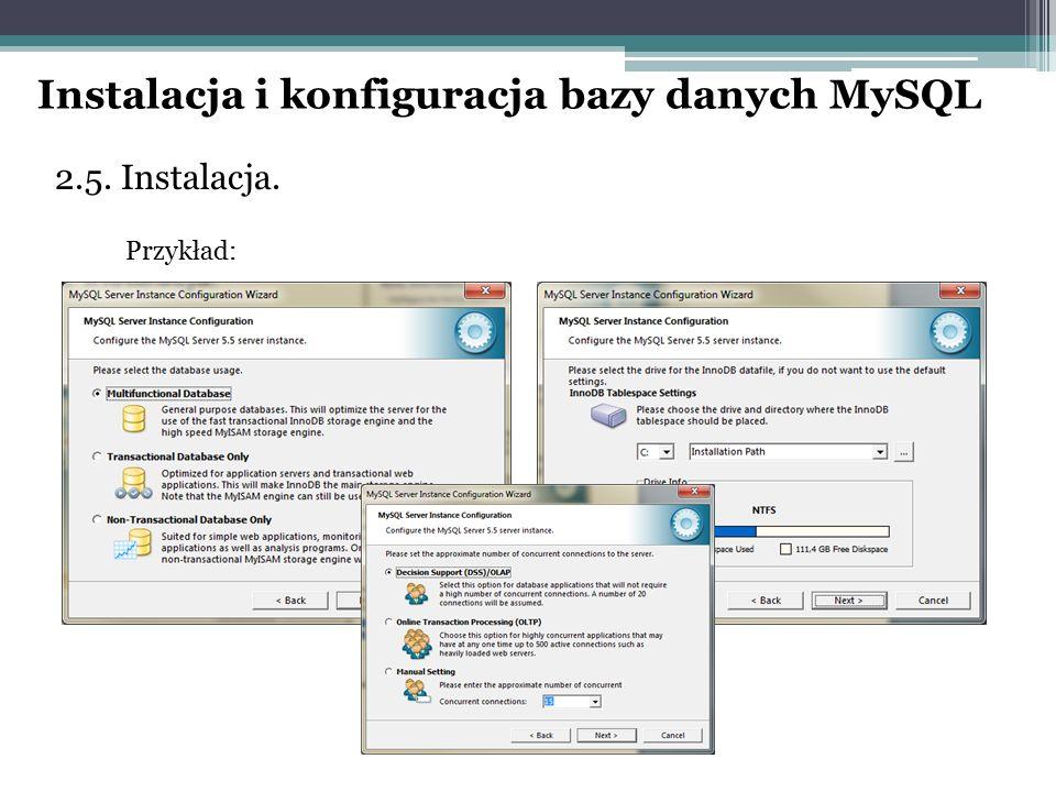 2.5. Instalacja. Przykład: Instalacja i konfiguracja bazy danych MySQL