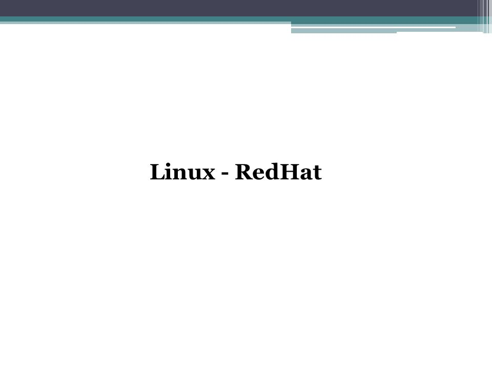Linux - RedHat